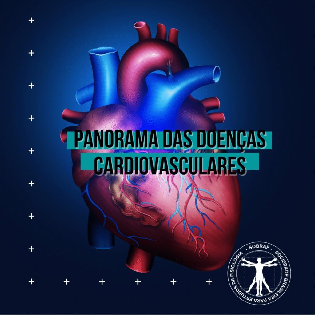 Panorama das doenças cardiovasculares